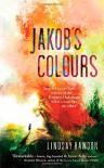 Jakob's Colours - Lindsay Hawdon