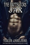 Jax (The Protectors Series) Book #8 - Teresa Gabelman, Hot Tree Editing