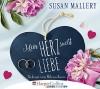 Mein Herz sucht Liebe - Susan Mallery, Milena Karas