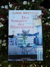 Der Sommer der Dünenrosen: Roman - Jamie Brenner, Martina Tichy