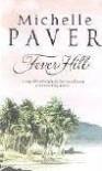 Fever Hill - Michelle Paver