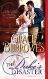 The Duke's Disaster - Grace Burrowes