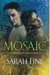 Mosaic (Reliquary Series) - Sarah Fine