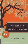 To Kill a Mockingbird, 50th Anniversary Edition - Harper Lee