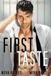 First Taste - Mira Bailee, Nova Raines