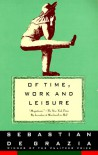 Of Time, Work, and Leisure - Sebastian De Grazia