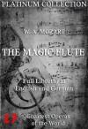 Wolfgang Amadeus Mozart - The Magic Flute Libretto - Wolfgang Amadeus Mozart, Juergen Beck