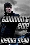 Solomon's Ride - Joshua Skye