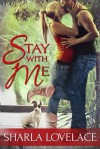 Stay With Me - Sharla Lovelace