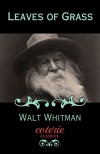 Leaves of Grass (Coterie Classics with Free Audiobook) - Walt Whitman