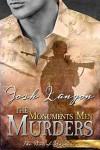 The Monuments Men Murders - Josh Lanyon