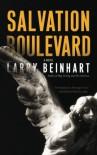 Salvation Boulevard: A Novel - Larry Beinhart