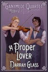A Proper Lover - Darrah Glass
