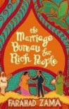 THE MARRIAGE BUREAU FOR RICH PEOPLE - FARAHAD ZAMA