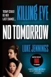 No Tomorrow (Killing Eve #2) - Luke Jennings