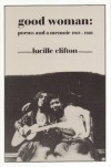 Good Woman: Poems and a Memoir 1969-1980 - Lucille Clifton