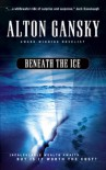 Beneath the Ice - Alton Gansky