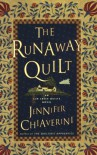 The Runaway Quilt - Jennifer Chiaverini