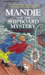 Mandie and the Shipboard Mystery - Lois Gladys Leppard