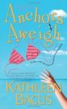 Anchors Aweigh - Kathleen Bacus