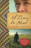 A Time to Heal - Barbara  Cameron