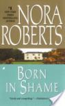 Born in Shame (Irish Born Concannon Sisters, #3) - Nora Roberts