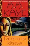 Death in Kenya - M.M. Kaye