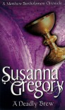 A Deadly Brew - Susanna Gregory