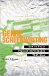 Genre Screenwriting: How to Write Popular Screenplays That Sell - Stephen V. Duncan