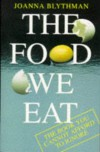 Food We Eat - Joanna Blythman
