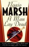 A Man Lay Dead (Mass Market) - Ngaio Marsh