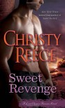 Sweet Revenge - Christy Reece