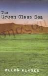 The Green Glass Sea - Ellen Klages