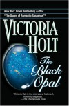 The Black Opal - Victoria Holt