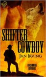 Shifter Cowboy - Jan  Irving