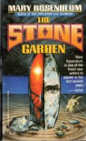 The Stone Garden - Mary Rosenblum