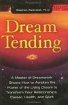 Dream Tending - Stephen Aizenstat