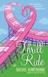 Thrill Ride - Rachel Hawthorne, Jan Nowasky