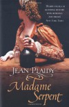 Madame Serpent - Jean Plaidy