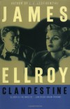 Clandestine - James Ellroy