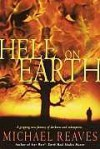 Hell on Earth - Michael Reaves