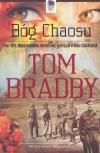 Bóg Chaosu - Tom Bradby