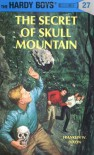 The Secret of Skull Mountain (Hardy Boys, #27) - Franklin W. Dixon