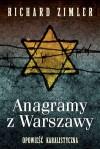 Anagramy z Warszawy - Richard Zimler