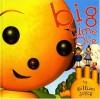 Big Time Olie (Rolie Polie Olie) - William Joyce
