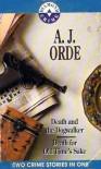 Death And The Dog Walker & Death For Old Time's Sake - A.J. Orde