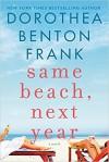 Same Beach, Next Year: A Novel - Dorothea Benton Frank