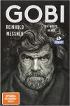 Gobi (DuMont Reiseabenteuer): Die Wüste in mir - Reinhold Messner