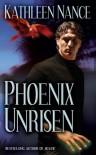 Phoenix Unrisen - Kathleen Nance