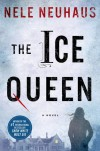 The Ice Queen: A Novel - Nele Neuhaus